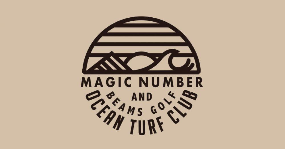 "MAGIC NUMBERxBEAMS GOLFが送る ""OCEAN TURF CLUB"""